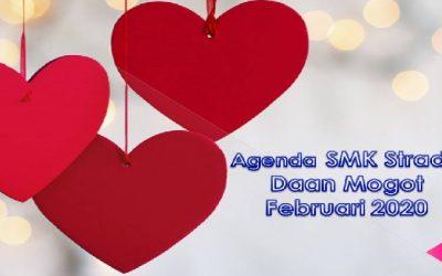 AGENDA KEGIATAN SMK STRADA DAAN MOGOT FEBRUARI 2020
