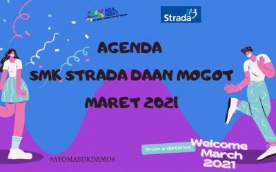 AGENDA SMK STRADA DAAN MOGOT BULAN MARET 2021