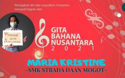 Maria Kristine, Peserta Alto Terbaik Gita Bahana Nusantara 2021